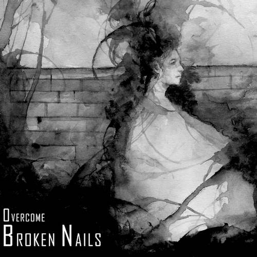 BROKEN NAILS: OVERCOME REVIEW