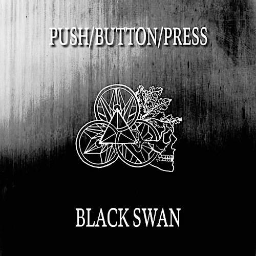 PUSH BUTTON PRESS: BLACK SWAN REVIEW